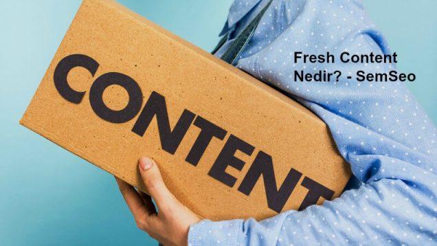 fresh content nedir?