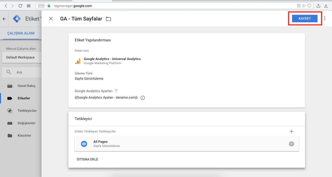 Google Tag Manager ile Googla Analytics Kurulumu - etiketi kaydetme
